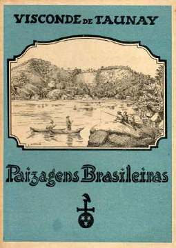 Paisagens Brasileiras - Visconde de Taunay