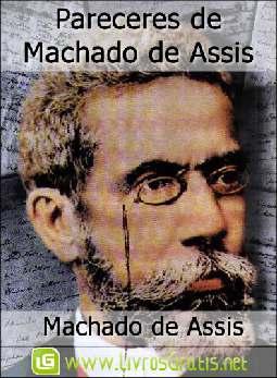 Pareceres de Machado de Assis - Machado de Assis