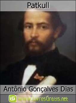 Patkull - Antônio Gonçalves Dias