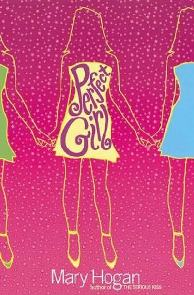 Garota Perfeita (Perfect Girl) - Mary Hogan