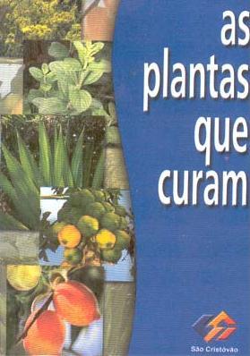 Plantas que curam | Livros Grátis