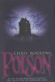 O Estranho Destino de Poison (Poison) - Chris Wooding