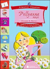 Pollyana Moça (Pollyana Grows Up) - Eleanor H Porter