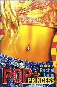 Princesa Pop (Pop Princess) - Rachel Cohn