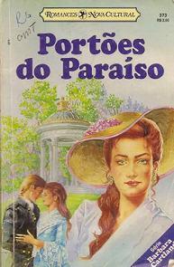 Portões do Paraíso (The Gates of Paradise) - Barbara Cartland