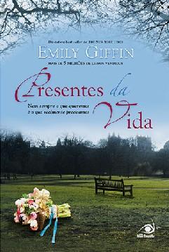 Presentes da Vida - Emily Giffin