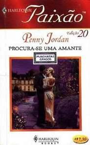 Procura-Se Uma Amante - Penny Jordan