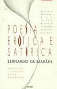 Produções Satíricas e Bocageanas de Bernardo de Guimarães - Bernardo Guimarães