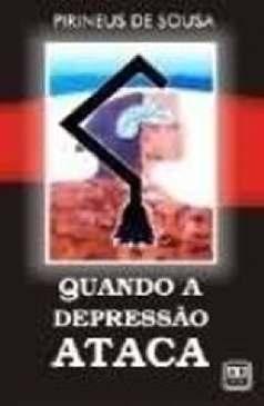 Quando a Depressão Ataca - Pirineus de Sousa