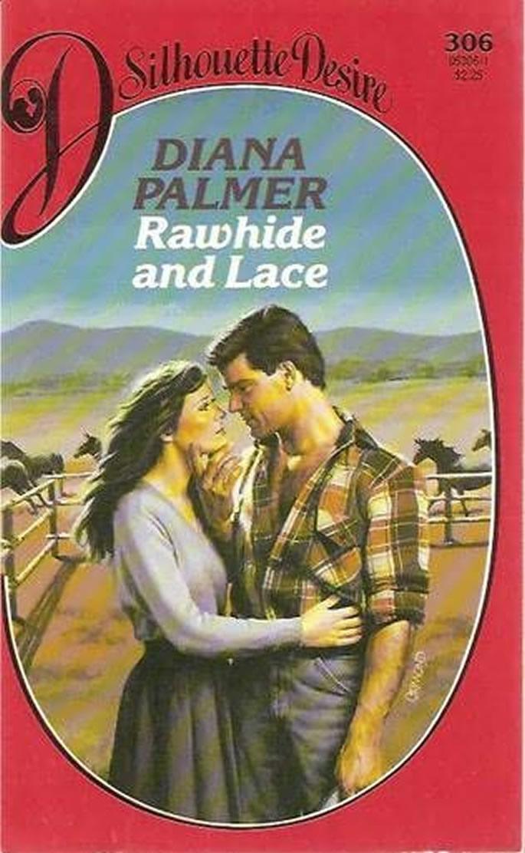 Couro e Seda (Rawhide And Lace) - Diana Palmer