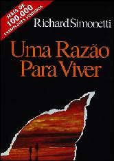 Uma Razão para Viver - Richard Simonetti (AudioBook)