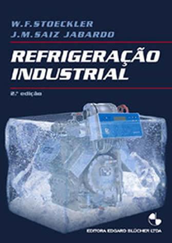 Refrigeração Industrial - J.m.s. Jabardo | Livros Grátis