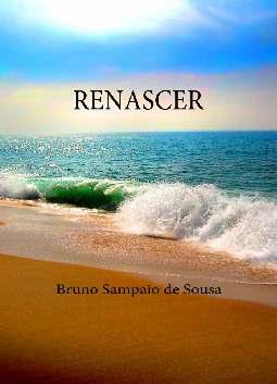 Renascer - Bruno Sampaio de Sousa