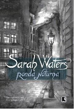 Ronda Noturna - Sarah Waters