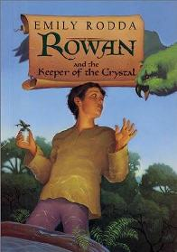 Rowan e o Guardião do Cristal (Rowan and the Keeper of the Crystal) - Emily Rodda