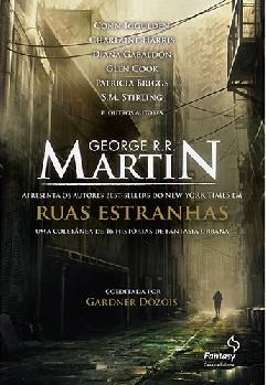 Ruas Estranhas - George R. R. Martin