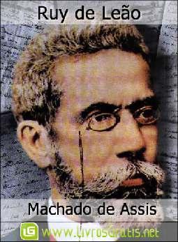 Ruy de Leão - Machado de Assis