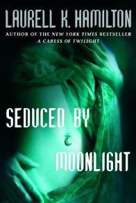 Seduzida Pela Luz da Lua (Seduced By Moonlight) - Laurell K. Hamilton
