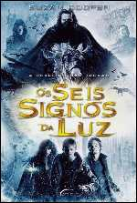 Os Seis Signos da Luz - Susan Cooper