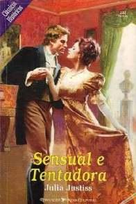 Sensual e Tentadora - Julia Justiss