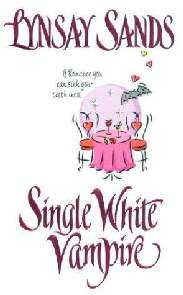 Solteiro Branco Vampiro (Single White Vampire) - Lynsay Sands