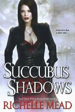 Succubus Shadow - Richelle Mead