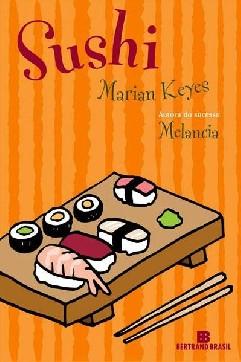 Sushi (Sushi for Beginners) - Marian Keyes