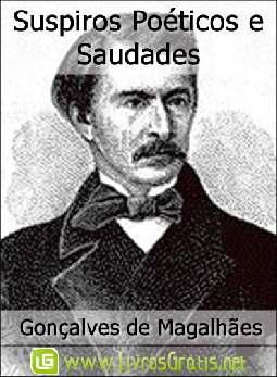 Suspiros Poéticos e Saudades - Gonçalves de Magalhães