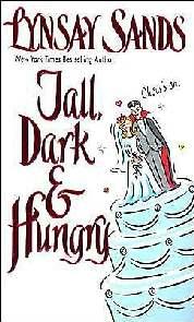 Ato, Escuro e Faminto (Tall Dark and Hungry ) - Lynsay Sand