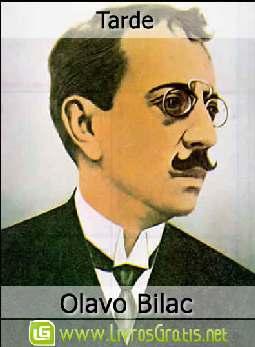 Tarde - Olavo Bilac