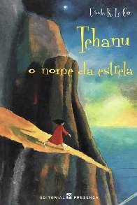 Ciclo Terramar: Tehanu, o nome da estrela - Ursula K. Le Guin