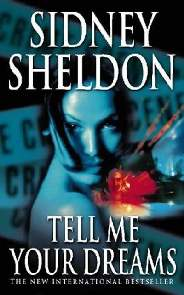 Conte-me Seus Sonhos (Tell Me Your Dreams) - Sidney Sheldon