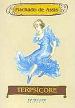 Terpsícore - Machado de Assis