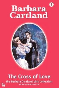 A Cruz do Amor (The Cross of Love) - Barbara Cartland