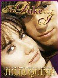 O Duque e Eu (The Duke and I) - Julia Quinn