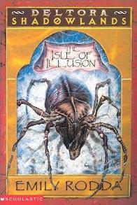A Ilha da Ilusão (The Isle of Illusion) - Emily Rodda