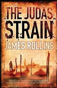A Nova Traição de Judas (The Judas Strain) - James Rollins