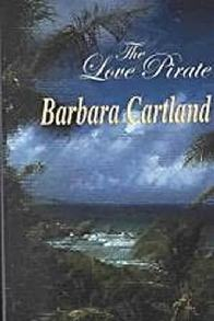 O Pirata Sedutor (The Love Pirate) - Barbara Cartland