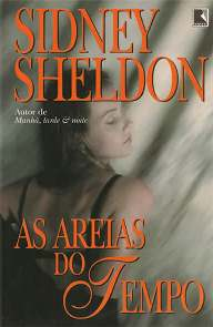 As Areias do Tempo (The Sands of Time) - Sidney Sheldon