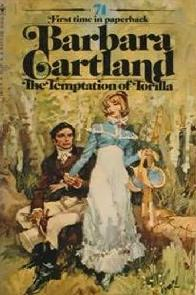 A Tentação de Torilla (The Temptation of Torilla) - Barbara Cartland