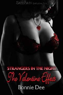 Estranhos na Noite, Efeito dos Namorados - Bonnie Dee
