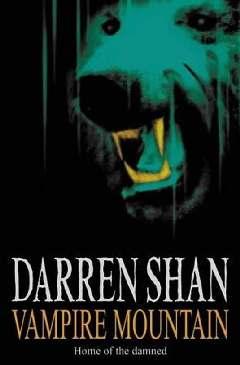 A Montanha do Vampiro (Vampire Mountain) - Darren Shan