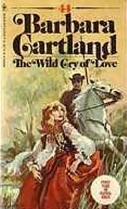 A Deusa Selvagem (The Wild Cry of Love) - Barbara Cartland