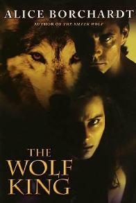 O Rei Lobo (The Wolf King) - Alice Borchardt