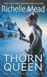 Thorn Queen - Richelle Mead