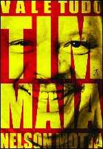Vale Tudo: Tim Maia - Nelson  Motta