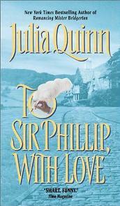 A Sir Phillip Com Amor (To Sir Philip,with Love) - Julia Quinn