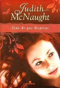 Todo Ar que Respiras (Every Breath You Take) - Judith McNaught