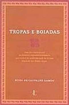 Tropas e Boiadas - Hugo de Carvalho Ramos