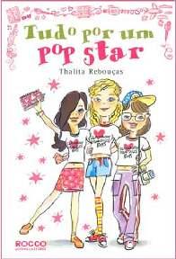 Tudo por um pop star - Thalita Rebouças